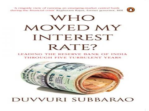 Subbarao Who Moved My Interest Rate?